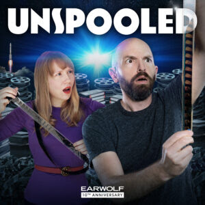 Unspooled Podcast